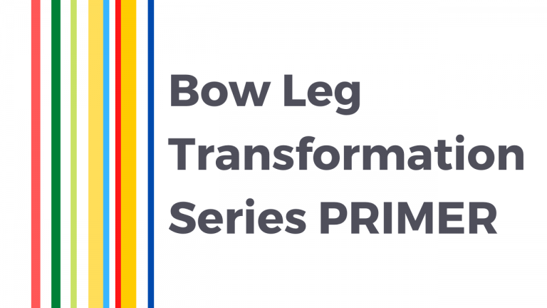 bow leg transformation series primer_thebodyconditioner